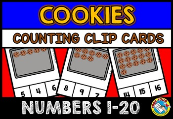 COOKIES MATH CENTER: COOKIES COUNTING CLIP CARDS: NUMBERS 1-20 COUNTING CENTER