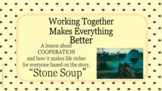 Stone Soup COOPERATION WORKING TOGETHER Ready 2 Use SEL LE