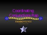 COORDINATING CONJUNCTIONS (FANBOYS) RAP SONG