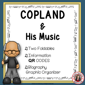 Music Composers: COPLAND Foldables: Music Listening Activities