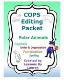Editing Packet - Polar Animals - COPS strategy