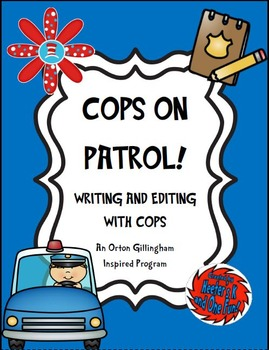 COPS on Patrol! An Orton-Gillingham Inspired Editing Program