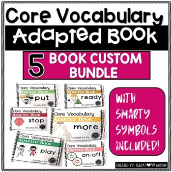 CORE Vocabulary Adapted Book Custom Order Bundle- You Pick 5 Books!