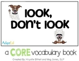 CORE Words AAC Look, Don't Look