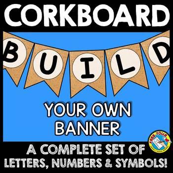 CORKBOARD BANNERS (BUILD YOUR OWN) CORKBOARD CLASSROOM DECOR BANNERS