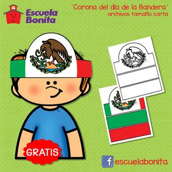 CORONA DEL DIA DE LA BANDERA MEXICANA. MEXICAN FLAG DAY!!!