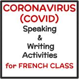 CORONAVIRUS (COVID) Speaking + Writing Activities for Fren