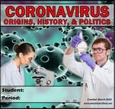 CORONAVIRUS: Viruses, Treatment, Origins, History & Politi