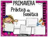 Práctica de fonética, lectura y escritura - PRIMAVERA