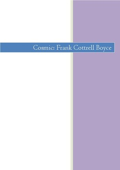 COSMIC FRANK COTTRELL BOYCE: COMPLETE GUIDED READING CLOSE READING UNIT OF WORK