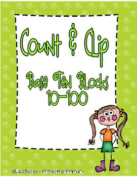 COUNT & CLIP Base Ten Block Numbers 1-100