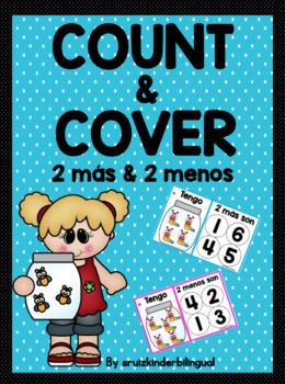 COUNT & COVER ~in Spanish ~ 2 más & 2 menos