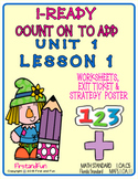 COUNT ON TO ADD WORKSHEETS  POSTER & EXIT TICKET i-READY COMMON CORE MAFS