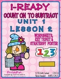 COUNT ON TO SUBTRACT MATH WORKSHEETS POSTER & EXIT TICKET i-READY MAFS COMMON CO