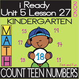 COUNT TEEN NUMBERS i READY KINDERGARTEN UNIT 5 LESSON 27 WORKSHEET POSTERS EXIT