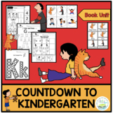COUNTDOWN TO KINDERGARTEN  BOOK UNIT