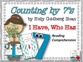 COUNTING BY 7's I Have, Who Has Reading Comprehension