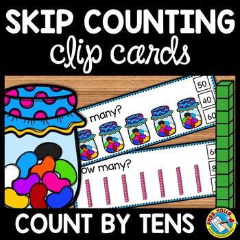 SKIP COUNTING CLIP CARDS (COUNTING BY 10S CENTER) SKIP COUNTING ACTIVITIES
