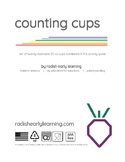 YEAR-ROUND SIMPLE SET-UP ECE MATH CENTER- COUNTING CUPS ACTIVITY GUIDE