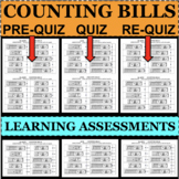 COUNTING MONEY Bills QUIZZES 3 Forms Learning Assessments