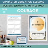 COURAGE | Google Apps | Positive Behavior | Daily Characte