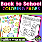 Back to School Coloring Pages with Positive Messages