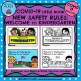 COVID-19 Little Book: WELCOME TO KINDERGARTEN: NEW SAFETY RULES