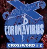 CORONAVIRUS - COVID 19 PANDEMIC  (Crossword Puzzle #2)  (D