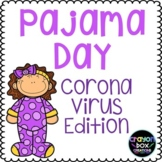 COVID-19 Pajama Day Distance Learning