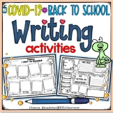 COVID-19 - Return to School - Writing Activities