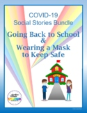 COVID-19 Social Stories: Going Back to School & Wearing a