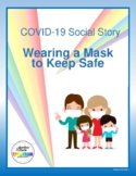 COVID-19 Social Story: Wearing a Mask to Keep Safe