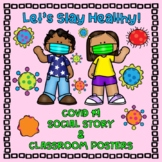 COVID 19: Social Story and Classroom Safety Posters