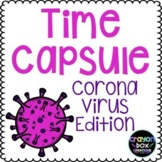 COVID-19 Time Capsule Distance Learning