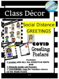 COVID class decor with social distancing GREETINGS - Morni