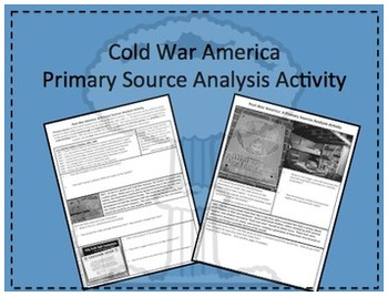 Cold War in America Primary Source Analysis Activity