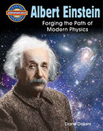 Albert Einstein: Forging the Path of Modern Physics (eBook)