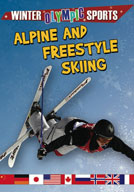 Alpine and Freestyle Skiing