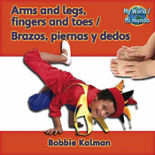 Arms and legs, fingers and toes/Brazos, piernas y dedos