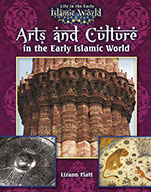 Arts and Culture in the Early Islamic World (eBook)