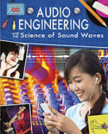 Audio Engineering and the Science of Sound Waves (eBook)