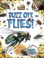 Buzz off, Flies!