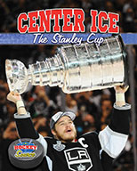 Center Ice: The Stanley Cup