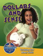 Dollars and Sense: Developing Good Money Habits