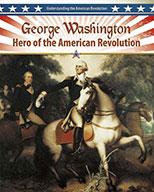 George Washington: Hero of the American Revolution (eBook)
