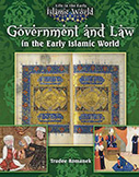 Government and Law in the Early Islamic World (eBook)