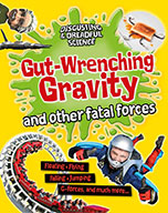 Gut-Wrenching Gravity and Other Fatal Forces (eBook)