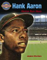 Hank Aaron: Home Run Hero