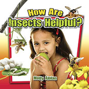 How are insects helpful? (eBook)