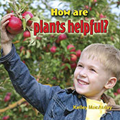 How are plants helpful? (eBook)